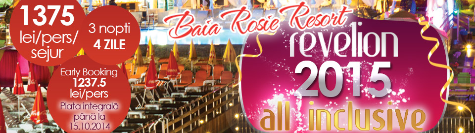 Oferta Revelion All Inclusive 2015 – Baia Roșie Resort